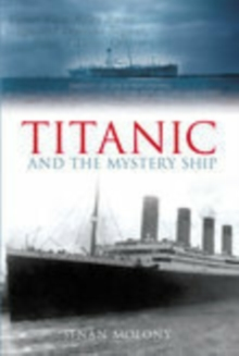 Titanic and the Mystery Ship, Paperback Book