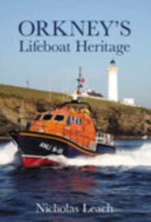 Orkney's Lifeboat Heritage, Paperback / softback Book