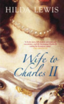 Wife to Charles II, Paperback Book