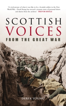 Scottish Voices from the Great War, Paperback Book