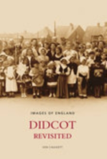 Didcot Revisited, Paperback / softback Book