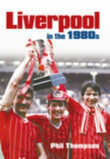 Liverpool in the 1980s, Paperback / softback Book