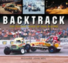 Backtrack : The Golden Years of Oval Racing, Paperback / softback Book