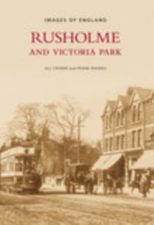 Rusholme and Victoria Park, Paperback / softback Book