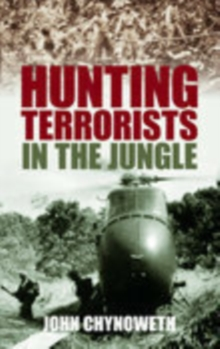 Hunting Terrorists in the Jungle, Paperback / softback Book
