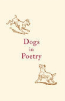 Dogs in Poetry, Paperback / softback Book