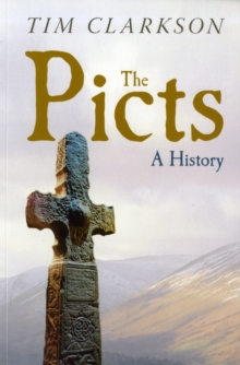 The Picts : A History, Paperback / softback Book