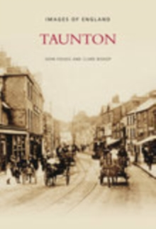 Taunton : Images of England, Paperback / softback Book