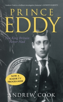 Prince Eddy : The King Britain Never Had, Paperback Book
