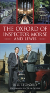 The Oxford of Inspector Morse, Paperback Book