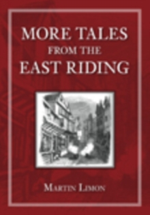 More Tales from the East Riding, Paperback / softback Book