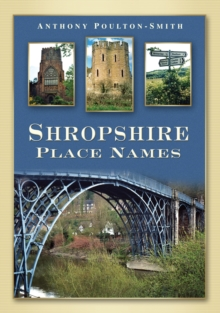 Shropshire Place Names, Paperback / softback Book