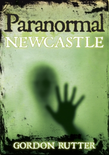Paranormal Newcastle, Paperback / softback Book