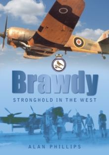 Brawdy : Stronghold in the West, Paperback / softback Book