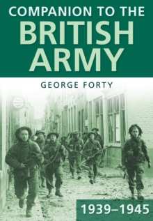 Companion to the British Army 1939-45, Paperback / softback Book