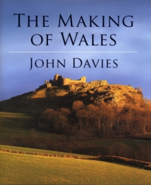 The Making of Wales 3rd Edition, Hardback Book