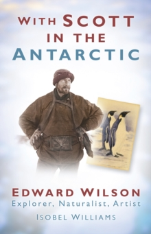 With Scott in the Antarctic, Paperback / softback Book