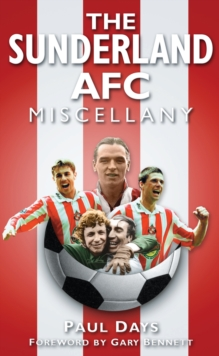 The Sunderland AFC Miscellany, Paperback / softback Book