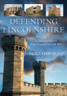 Defending Lincolnshire, Paperback / softback Book