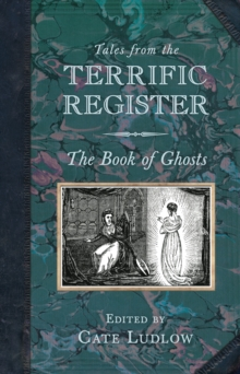 Tales from the Terrific Register: The Book of Ghosts, Paperback / softback Book