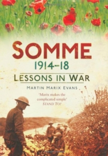 Somme 1914-18 : Lessons in War, Hardback Book