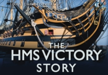The HMS Victory Story, Hardback Book