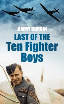 Last of the Ten Fighter Boys, Paperback / softback Book