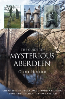 The Guide to Mysterious Aberdeen, Paperback / softback Book