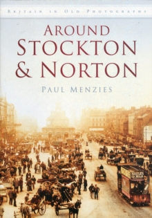 Around Stockton & Norton, Paperback / softback Book