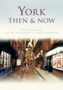 York Then & Now, Paperback Book