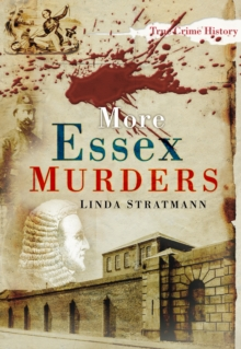 More Essex Murders, Paperback / softback Book