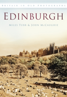 Edinburgh : Britain in Old Photographs, Paperback / softback Book