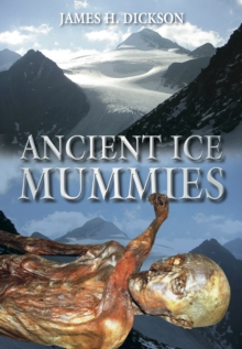 Ancient Ice Mummies, Paperback Book