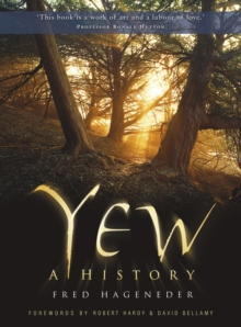 Yew : A History, Paperback / softback Book