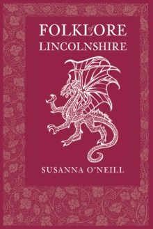 Folklore of Lincolnshire, Paperback / softback Book