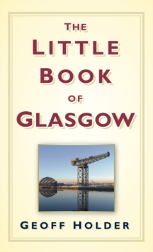 The Little Book of Glasgow, Hardback Book