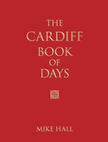 The Cardiff Book of Days, Hardback Book