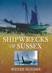 Shipwrecks of Sussex, Paperback / softback Book