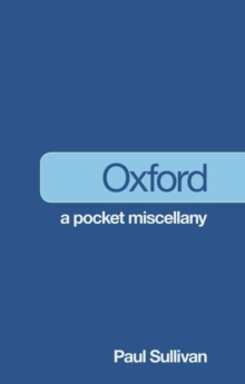 Oxford: A Pocket Miscellany, Paperback / softback Book