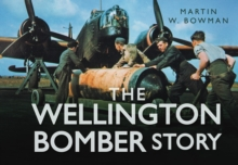 The Wellington Bomber Story, Hardback Book