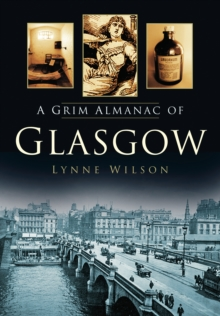 A Grim Almanac of Glasgow, Paperback / softback Book