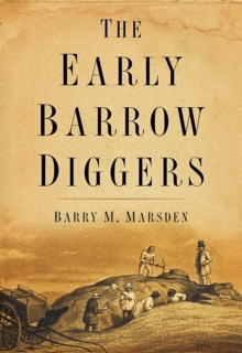 The Early Barrow Diggers, Paperback / softback Book