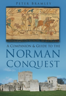 A Companion & Guide to the Norman Conquest, Paperback / softback Book