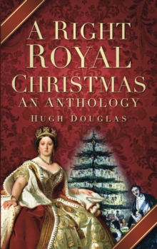 A Right Royal Christmas : An Anthology, Paperback / softback Book