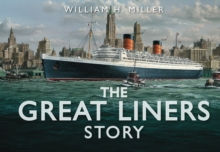 The Great Liners Story, Hardback Book