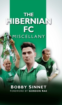The Hibernian FC Miscellany, Hardback Book