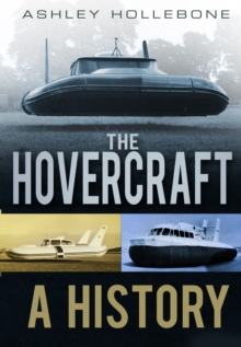 The Hovercraft : A History, Paperback / softback Book