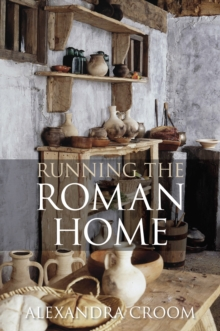 Running The Roman Home, Paperback / softback Book