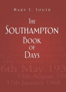The Southampton Book of Days, Hardback Book