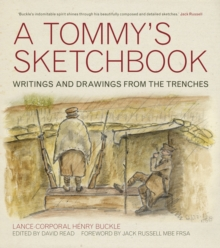 A Tommy's Sketchbook : Diary and Drawings from the Trenches, Hardback Book